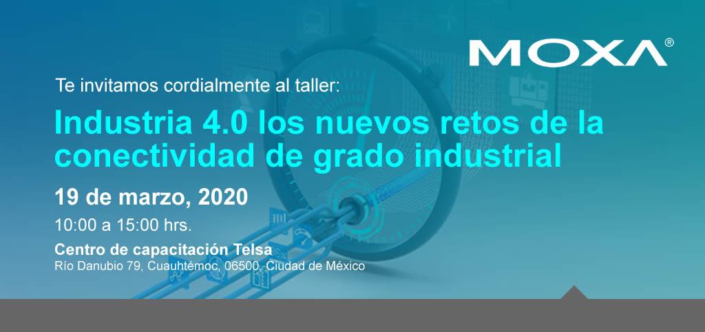 Taller: Industria 4.0 los nuevos retos de la conectividad, ¡Regístrate ahora!
